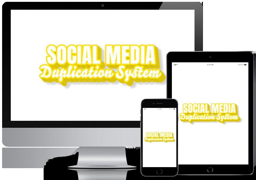 Social Media Duplication System